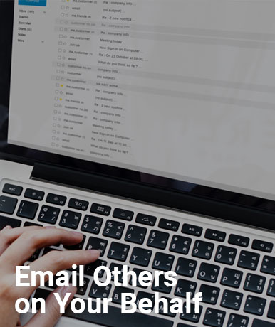 Email Others on Your Behalf