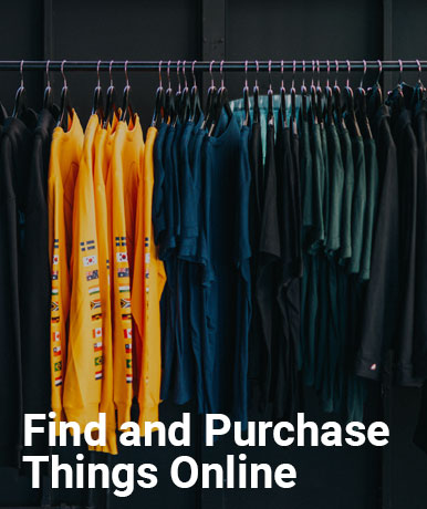 Find and Purchase Things Online