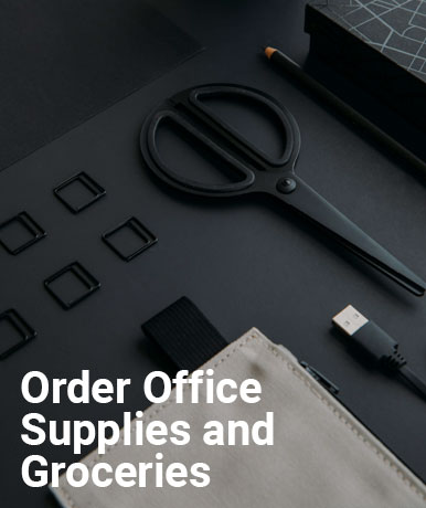 Order Office Supplies and Groceries
