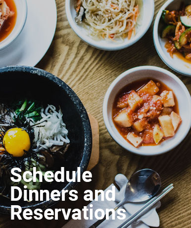 Schedule Dinners and Reservations